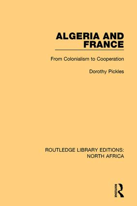 Algeria and France: From Colonialism to Cooperation book cover