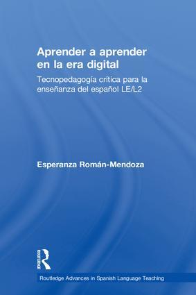 Aprender a aprender en la era digital: Tecnopedagogía crítica para la enseñanza del español LE/L2 book cover