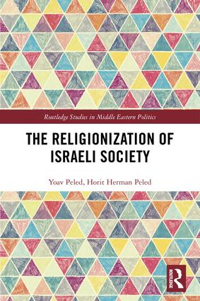 The Religionization of Israeli Society book cover