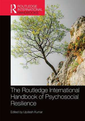 The Routledge International Handbook of Psychosocial Resilience (Hardback) book cover