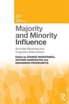 Majority and Minority Influence: Societal Meaning and Cognitive Elaboration (Paperback) book cover