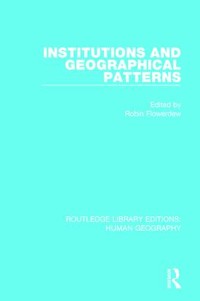 INTRODUCTION: INSTITUTIONAL APPROACHES IN GEOGRAPHY