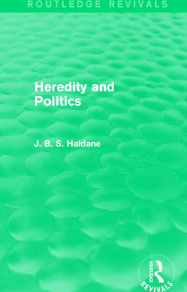 Heredity and Politics: 1st Edition (Paperback) book cover