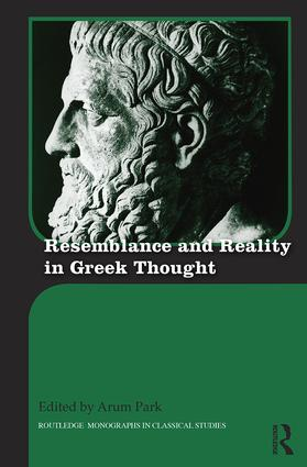 Resemblance and Reality in Greek Thought: Essays in Honor of Peter M. Smith book cover