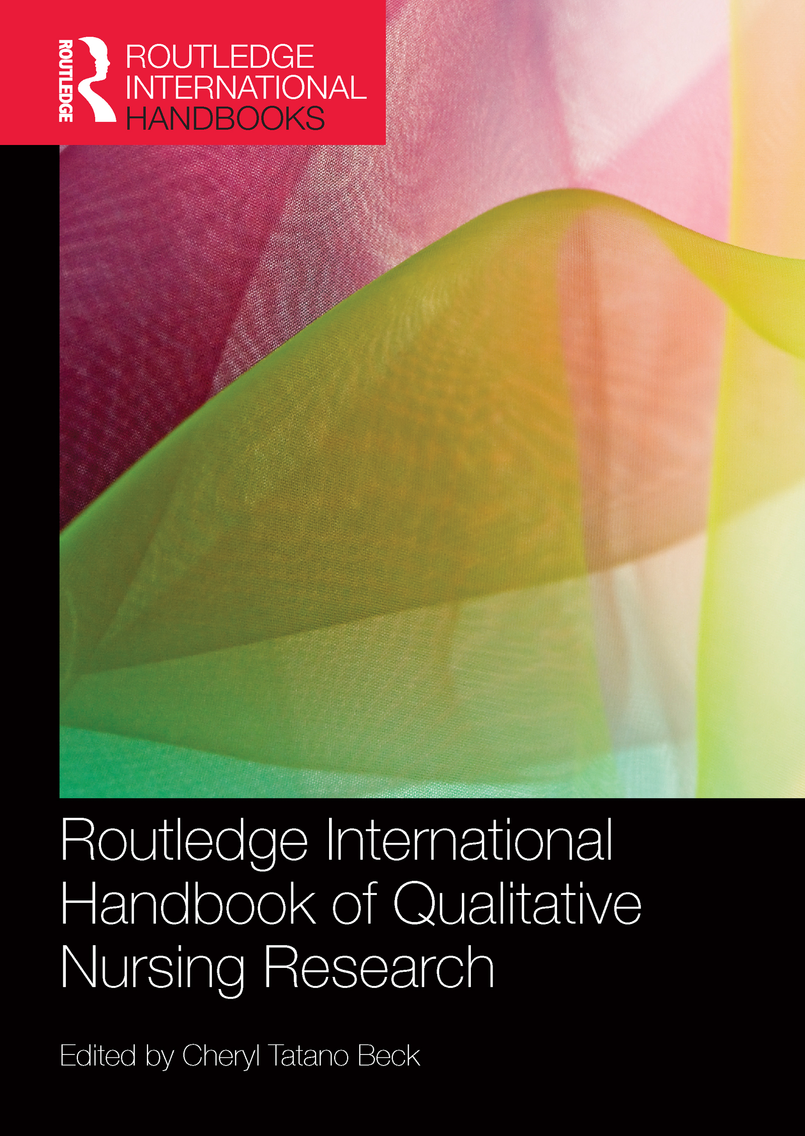 Routledge International Handbook of Qualitative Nursing Research: 1st Edition (Paperback) book cover