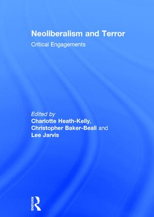 Neoliberalism and Terror: Critical Engagements book cover