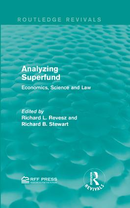 Analyzing Superfund: Economics, Science and Law, 1st Edition (Hardback) book cover
