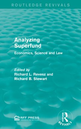 Analyzing Superfund: Economics, Science and Law book cover