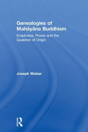 Genealogies of Maha¯ya¯na Buddhism