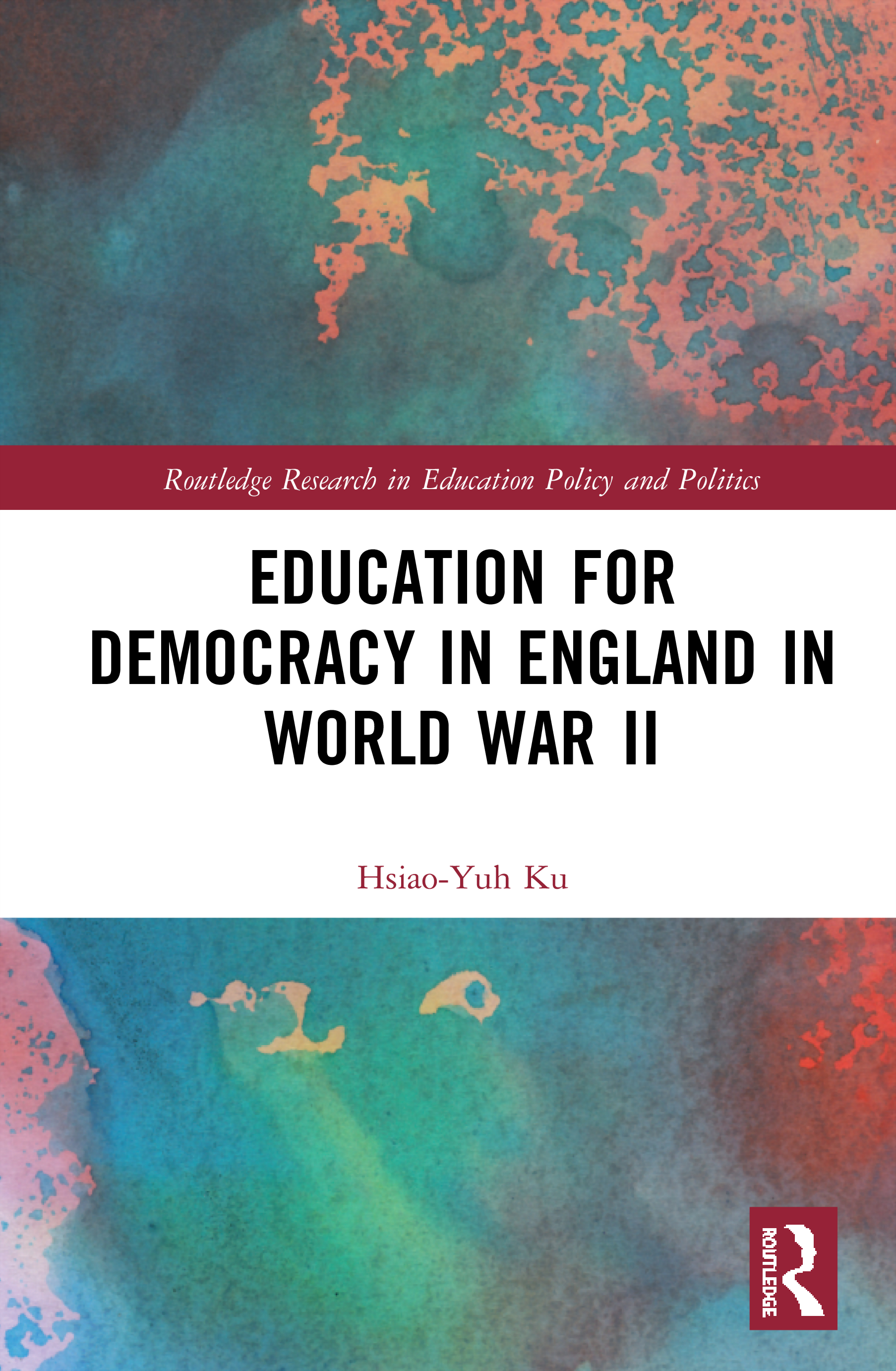 Education for Democracy in England in World War II book cover