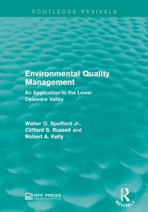 Environmental Quality Management: An Application to the Lower Delaware Valley, 1st Edition (Paperback) book cover