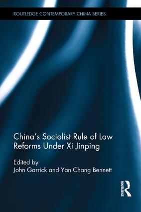 China's Socialist Rule of Law Reforms Under Xi Jinping (Hardback) book cover