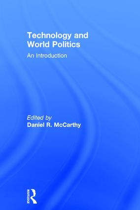 Technology and World Politics: An Introduction book cover