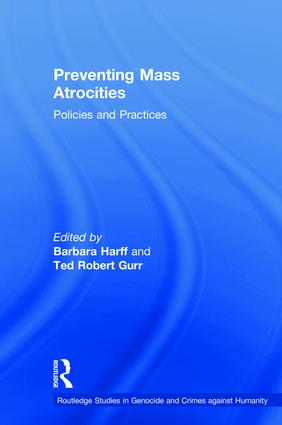 Preventing Mass Atrocities: Policies and Practices (Hardback) book cover