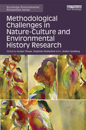 Methodological Challenges in Nature-Culture and Environmental History Research (Hardback) book cover
