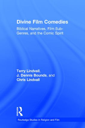 Divine Film Comedies: Biblical Narratives, Film Sub-Genres, and the Comic Spirit book cover