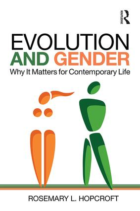 Evolution and Gender: Why It Matters for Contemporary Life book cover