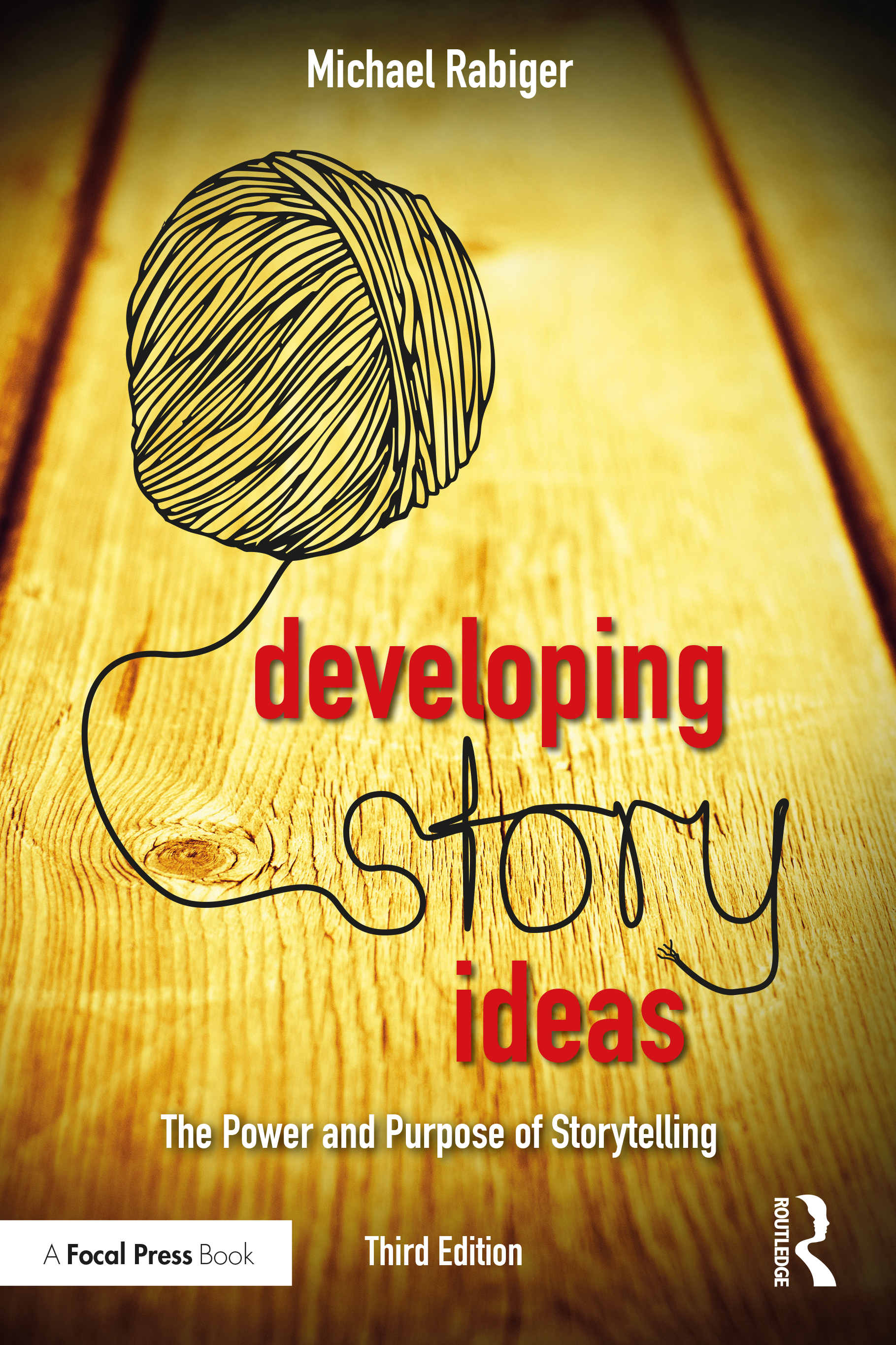 Developing Story Ideas: The Power and Purpose of Storytelling book cover