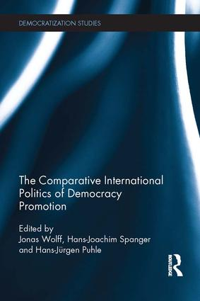 Comparative International Politics of Democracy Promotion: 1st Edition (Paperback) book cover