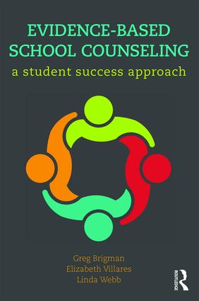 Evidence-Based School Counseling: A Student Success Approach book cover