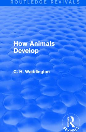 How Animals Develop: 1st Edition (Hardback) book cover