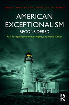 American Exceptionalism Reconsidered: U.S. Foreign Policy, Human Rights, and World Order, 1st Edition (Paperback) book cover
