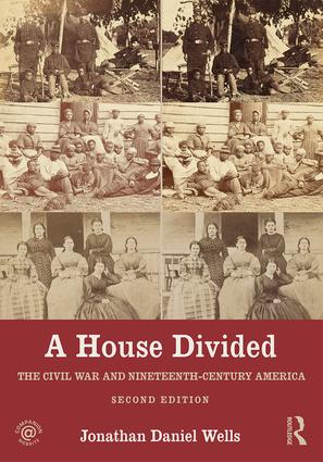 A House Divided: The Civil War and Nineteenth-Century America book cover