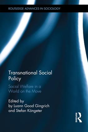 Transnational Social Policy: Social Welfare in a World on the Move, 1st Edition (Hardback) book cover