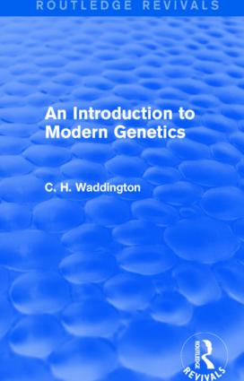 An Introduction to Modern Genetics: 1st Edition (Hardback) book cover