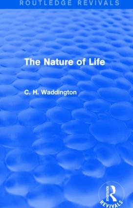 The Nature of Life: 1st Edition (Hardback) book cover