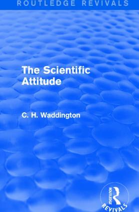 The Scientific Attitude: 1st Edition (Hardback) book cover
