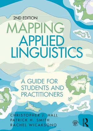 Mapping Applied Linguistics: A Guide for Students and Practitioners, 2nd Edition (Paperback) book cover