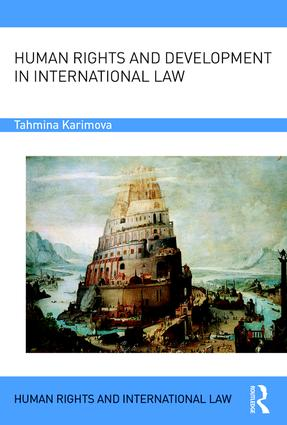 Human Rights and Development in International Law: 1st Edition (Hardback) book cover