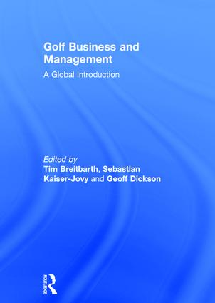 Golf Business and Management: A Global Introduction book cover