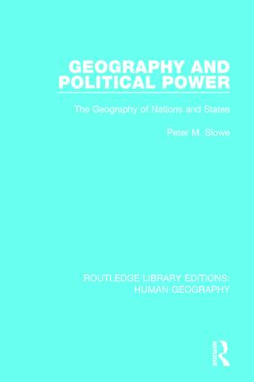 Geography and Political Power: The Geography of Nations and States book cover