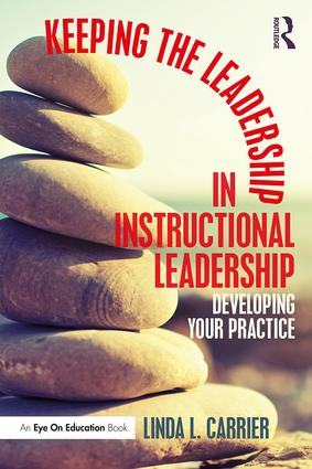 Keeping the Leadership in Instructional Leadership