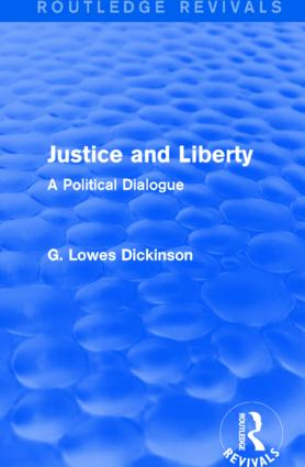 Justice and Liberty: A Political Dialogue, 1st Edition (Paperback) book cover