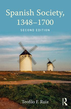 Spanish Society, 1348-1700: 2nd Edition (Paperback) book cover