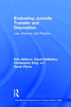 Evaluating Juvenile Transfer and Disposition: Law, Science, and Practice book cover