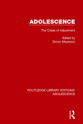 Adolescence: The Crises of Adjustment, 1st Edition (Paperback) book cover