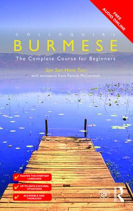 Colloquial Burmese: The Complete Course for Beginners, 1st Edition (Paperback) book cover