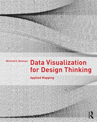 Data Visualization for Design Thinking: Applied Mapping book cover