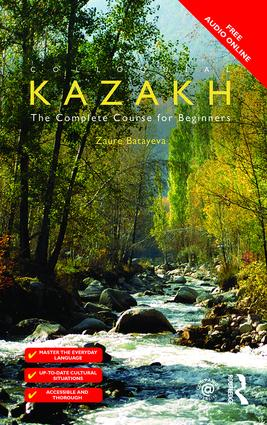 Colloquial Kazakh: 1st Edition (Paperback) book cover