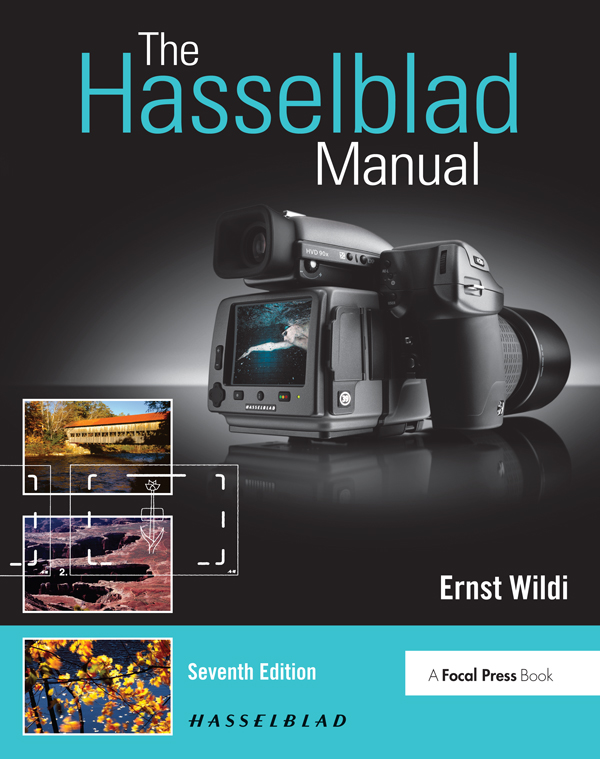 The Hasselblad Manual: A Comprehensive Guide to the System book cover