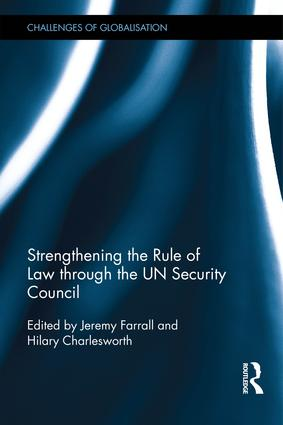 Strengthening the Rule of Law through the UN Security Council: 1st Edition (Hardback) book cover