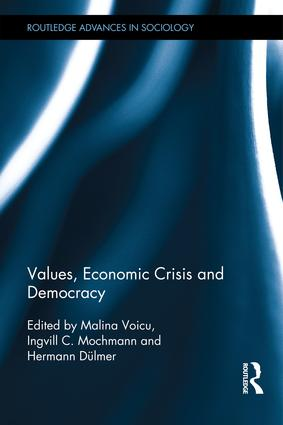 Values, Economic Crisis and Democracy: 1st Edition (Hardback) book cover