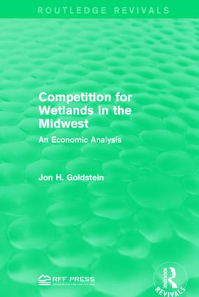 Competition for Wetlands in the Midwest: An Economic Analysis book cover