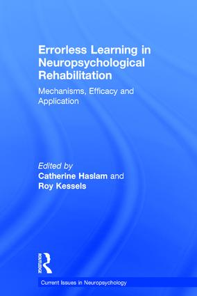 Errorless Learning in Neuropsychological Rehabilitation: Mechanisms, Efficacy and Application book cover