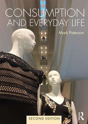 Consumption and Everyday Life: 2nd edition book cover
