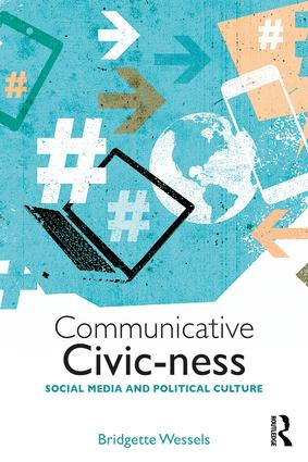 Communicative Civic-ness: Social Media and Political Culture (Paperback) book cover